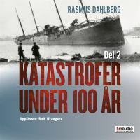 Katastrofer under 100 år D. 2