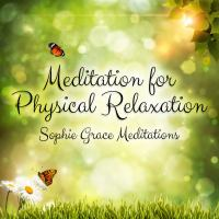Meditation for physical relaxation