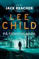På fiendens mark : en ny Jack Reacher-thriller