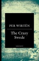 The crazy Swede