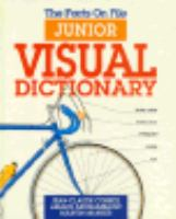 The Facts on File junior visual dictionary