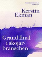 Grand final i skojarbranschen [Elektronisk resurs]