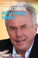 Mister Eriksson, normal?